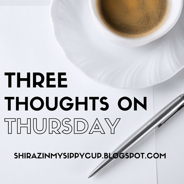 Three Thoughts on Thursday. #parenting #blogs #motherhood