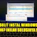 Cara Mengatasi Masalah Gagal Instal Windows 10