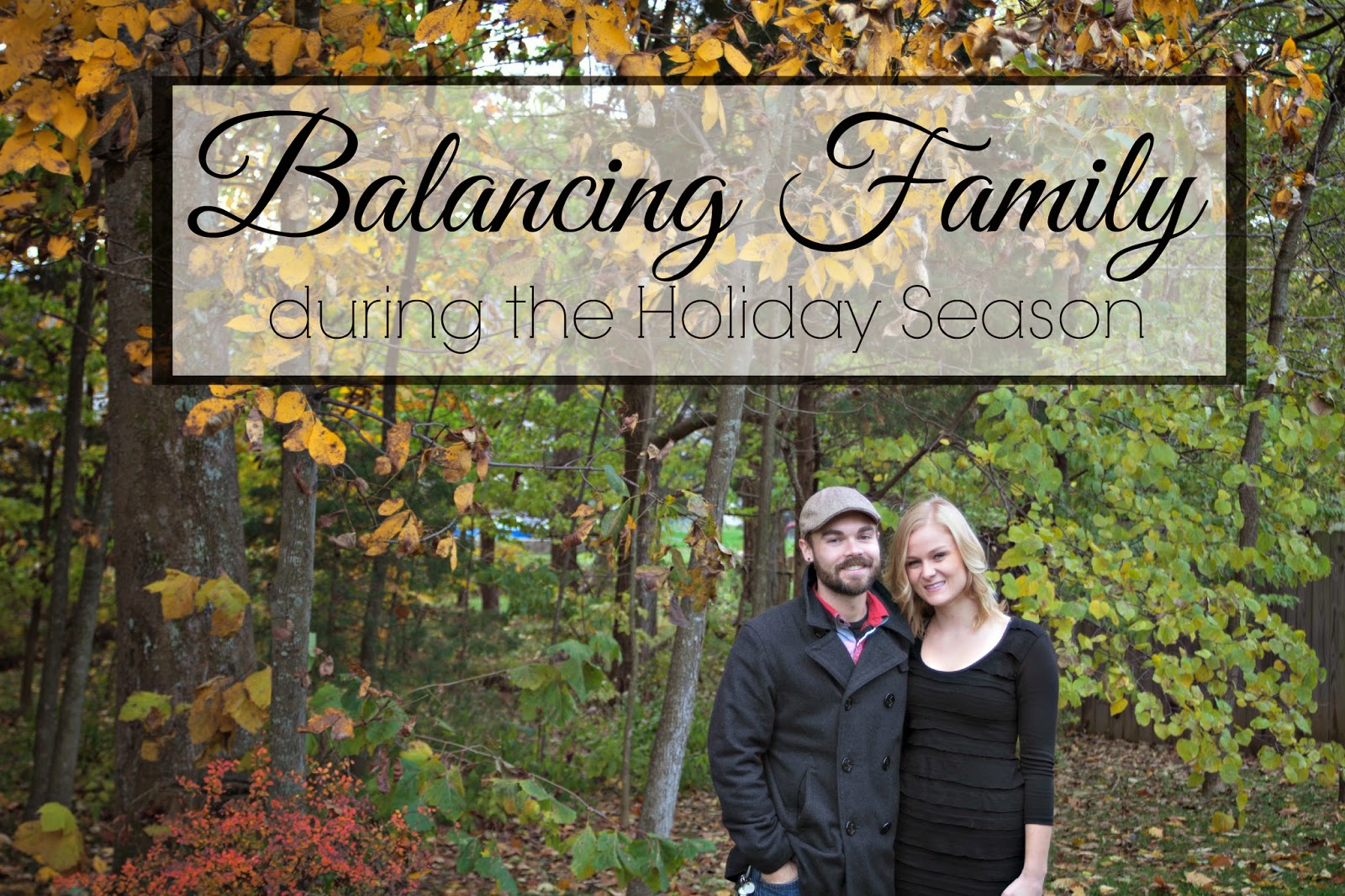 Balancing family during the holiday season as a married couple