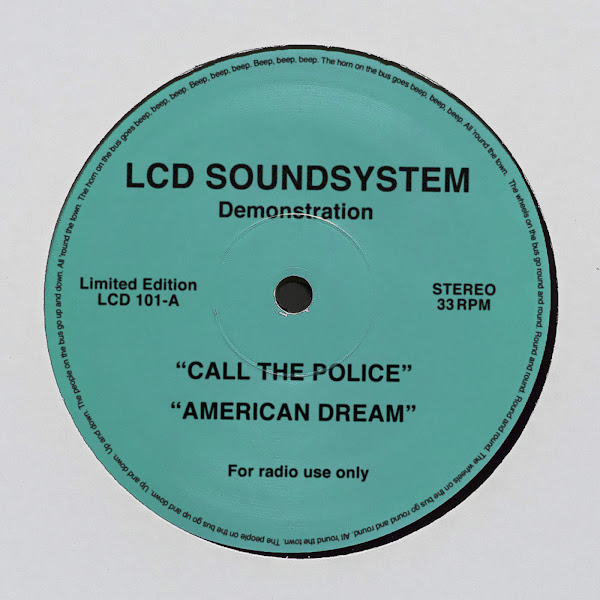 LCD Soundsystem - call the police / american dream - Single Cover