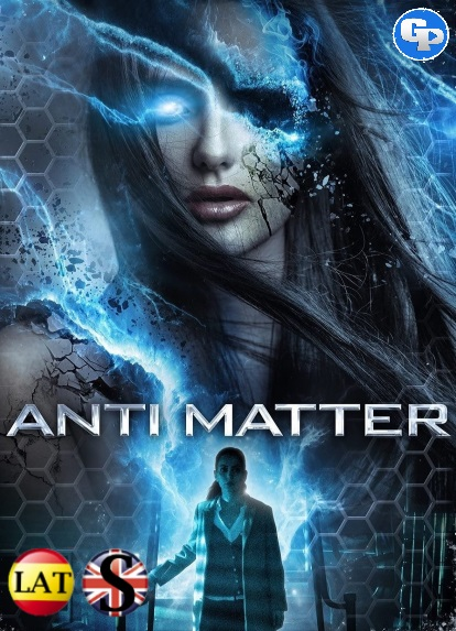 Anti Matter (2016) HD 1080P LATINO/INGLES