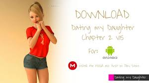 Dating My Daughter Apk Download Android