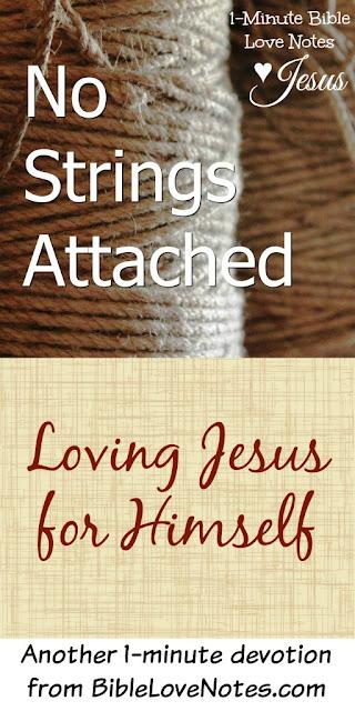 loving Jesus for himself, loving God unselfishly