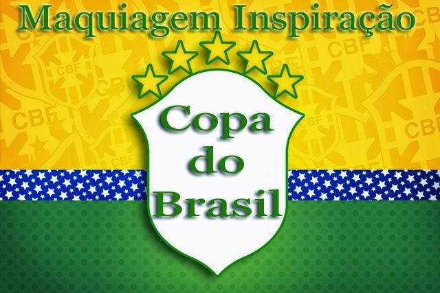 DOBABADO: Maquiagem Inspiração Copa do Brasil
