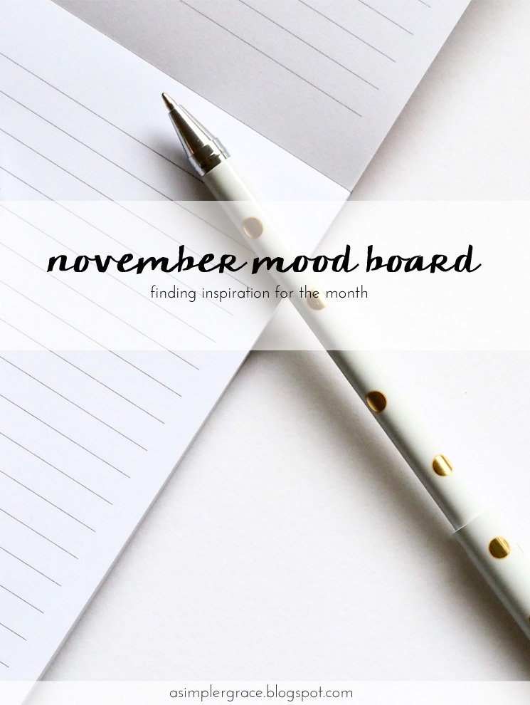 My mood board for November. #moodboard #inspiration