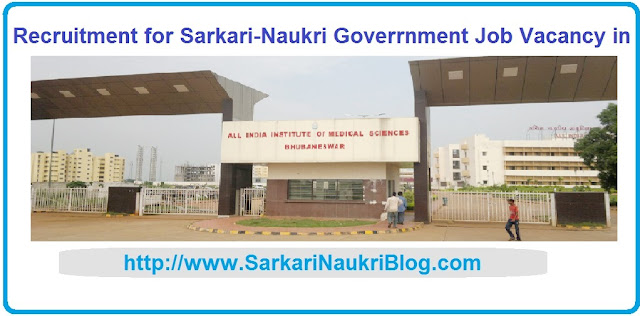 Naukri Vacancy Recruitment AIIMS Bhubaneswar