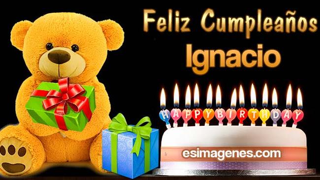 Feliz Cumpleaños Ignacio