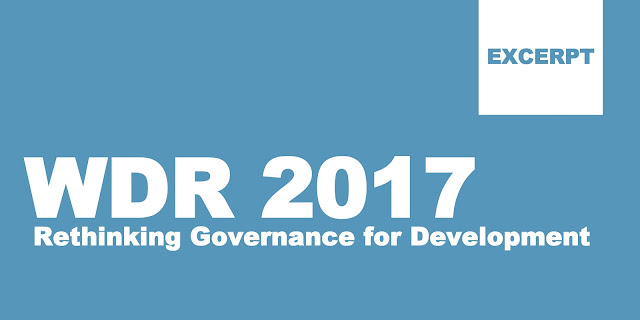 WDR 2017: Rethinking Governance for Development