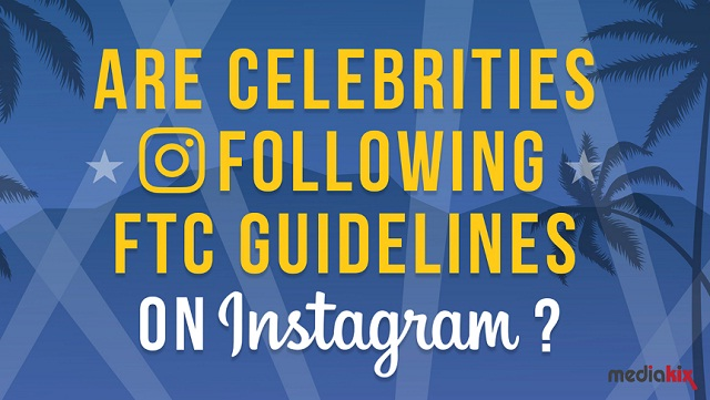 Are Celebrities Following FTC Guidelines on Instagram #infographic
