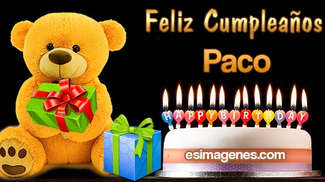 Feliz Cumpleaños Paco