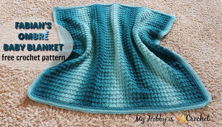 Fabian's Ombre Baby Blanket - Free Crochet Pattern