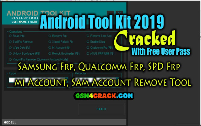 Android Tool Kit  2019 I Samsung Frp, Qualcomm Frp, SPD Frp, mi Account, Sam Account Remove Tool