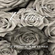 Ice Prince ft. DJ Tunez – Hello Esther