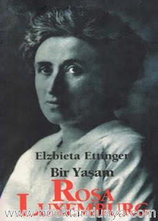 Elzbieta Ettinger - Bir Yaşam Rosa Luxemburg