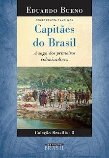 Capitães do Brasil, Eduardo Bueno, Editora Sextante