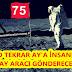 NASA AYA TEKRAR İNSAN GÖNDERECEK