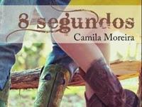 """Resenha Nacional: """"8 Segundos"""" -  O amor superando as diferenças -  Camila Moreira"""