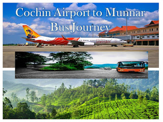 Travelling Cochin Airport to Munnar by Bus