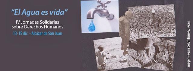 """Cartel de las IV Jornadas Solidarias """"El agua es vida"""""""