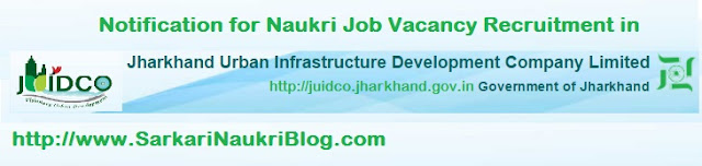 Naukri Vacancy Recruitment in JUIDCO