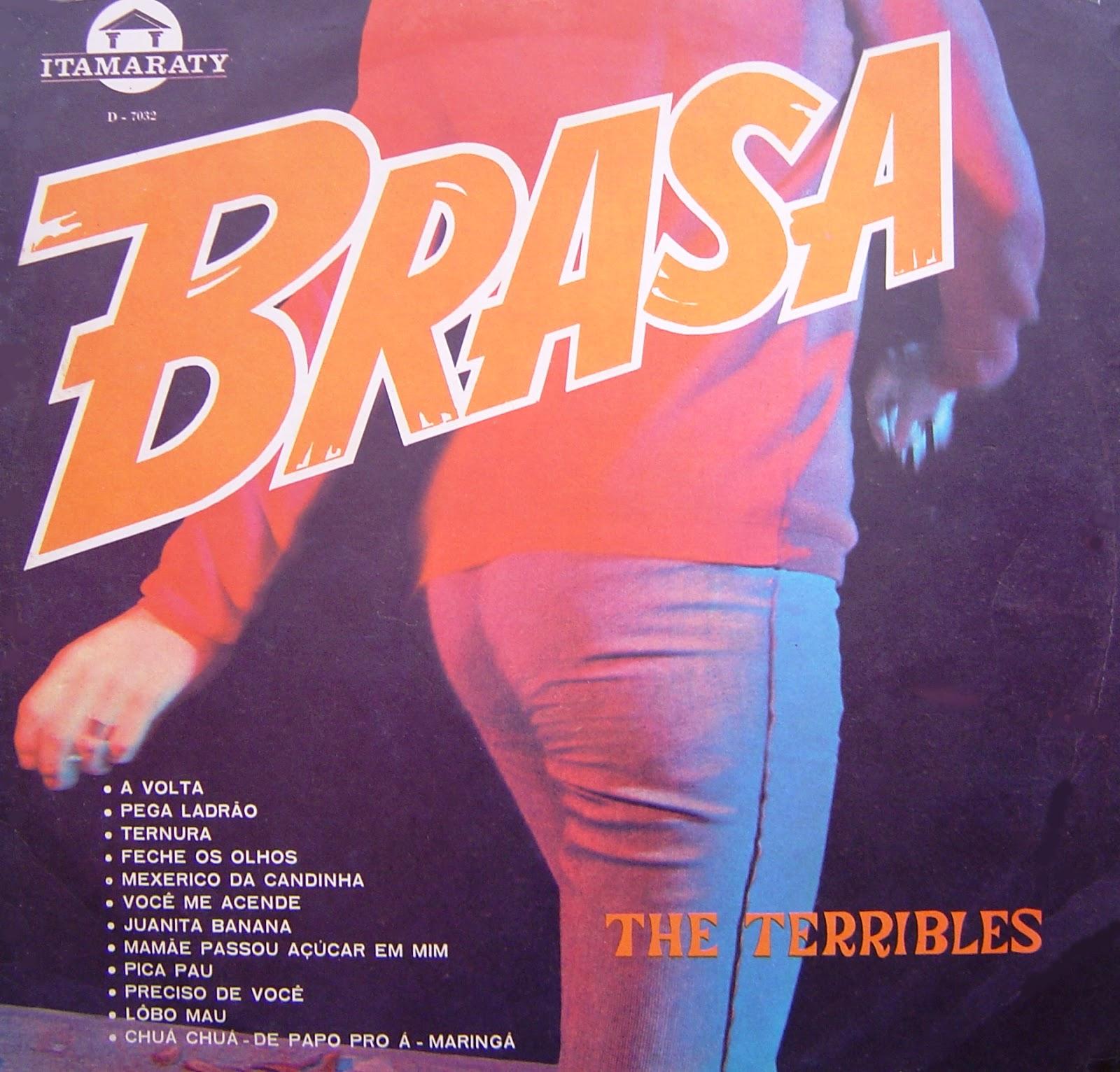 4ef9d5ece466d The Terribles - Brasa (1966). A01. A Volta (faixa c clik) A02. Pega Ladrão  A03. Ternura A04. Feche os Olhos A05. Mexerico da Candinha A06. Você Me  Acende