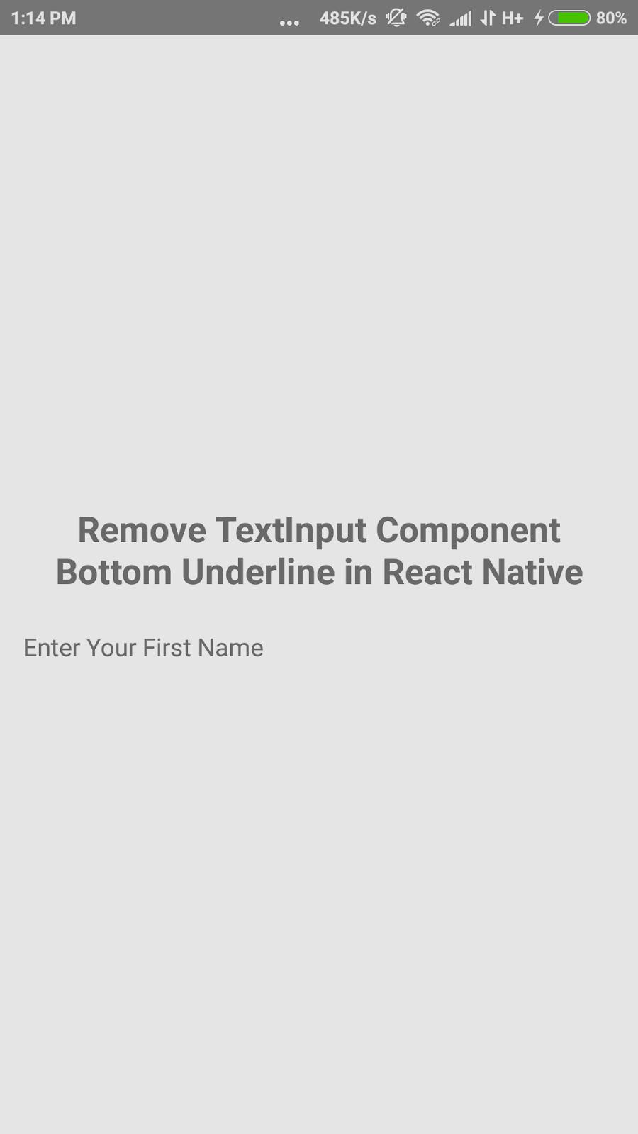 Remove TextInput Component Bottom Underline in React Native | SKPTRICKS