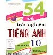54 Đề Trắc Nghiệm Tiếng Anh Thi Vào Lớp 10 (PDF)