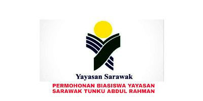 Permohonan Biasiswa Yayasan Sarawak Tunku Abdul Rahman 2019 Online