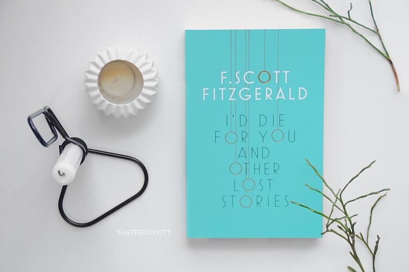 I'd die for you and other lost stories von F. Scott Fitzgerald. Buch Cover türkis Favorit Januar. Tasteboykott Blog.