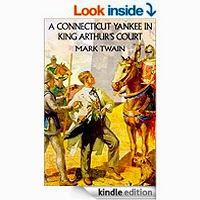 FREE: A Connecticut Yankee in King Arthur's Court by Mark Twain