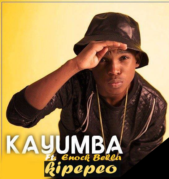 New AUDIO | Kayumba Juma Ft  Enock Bella - KIPEPEO