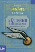 http://twogirlsandbooks.blogspot.fr/2016/07/le-quidditch-travers-les-ages.html