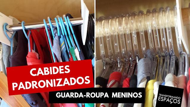 Cabides padronizados no guarda-roupa dos meninos