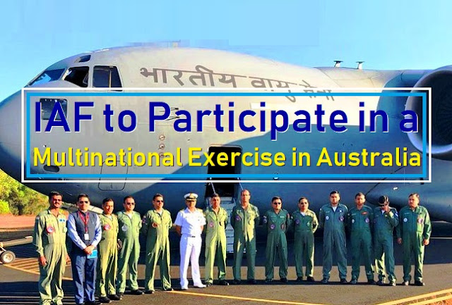 IAF to Participate in a  Multinational Exercise in Australia