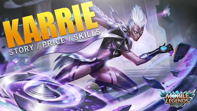 kali ini saya akan membahas tentang salah satu hero yang kemungkinan besar mampu mewujudk Hero Karrie - Build, Skill, Harga, Ability Yang Cocok, Hingga Tips - Tips Menggunakannya