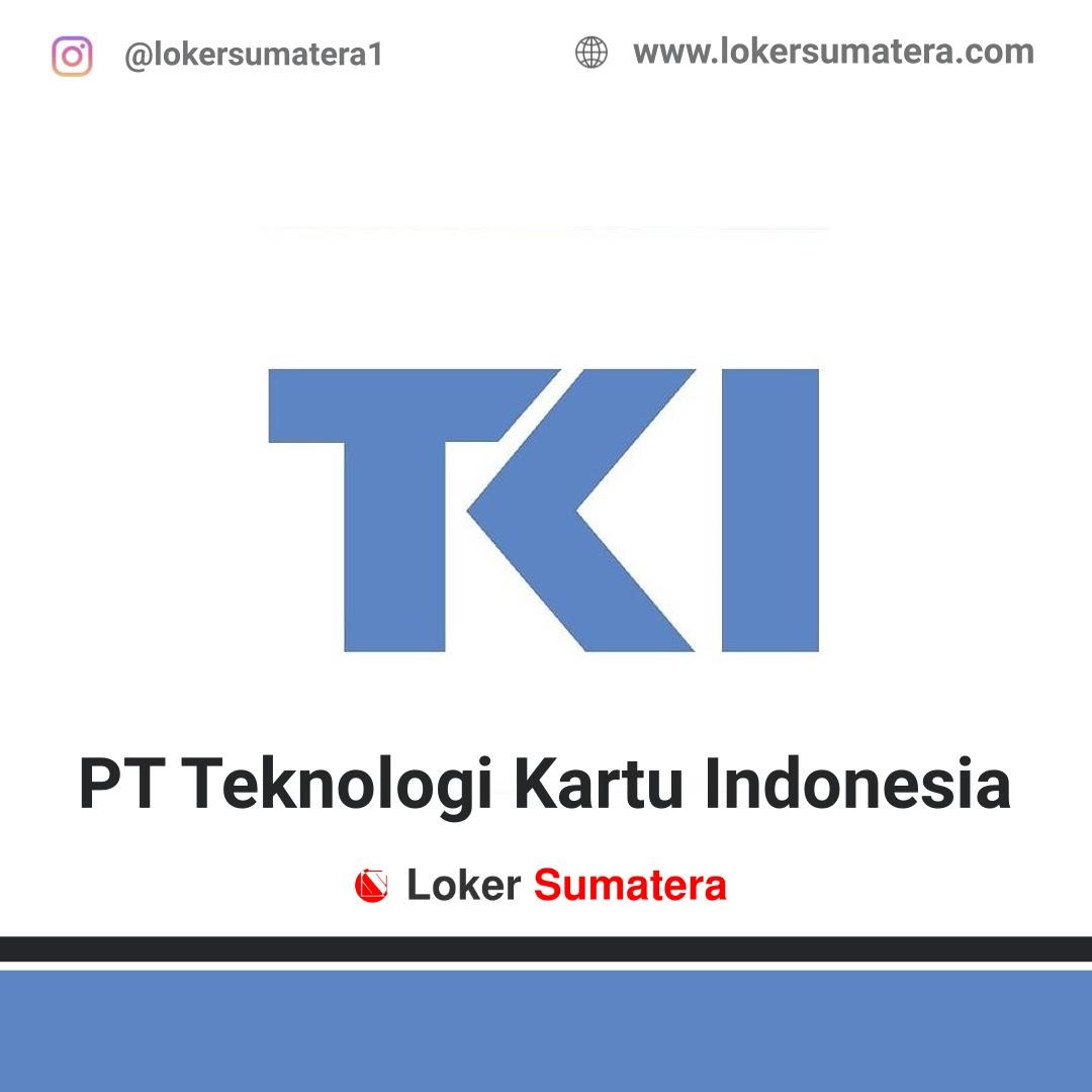 Lowongan Kerja PT Teknologi Kartu Indonesia (TKI) Pekanbaru Februari 2020