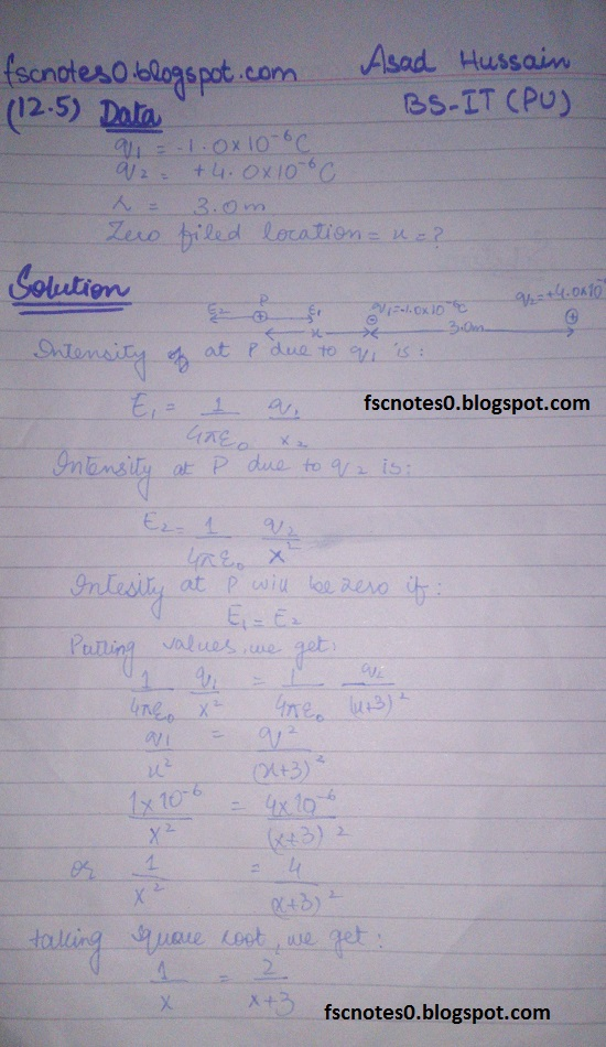 F.Sc ICS Notes: Physics XII: Chapter 12 Electrostatics Numerical Problems by Asad Hussain 5