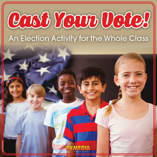 Cast Your Vote! An Election Activity for the Whole Class | Remedia Publications
