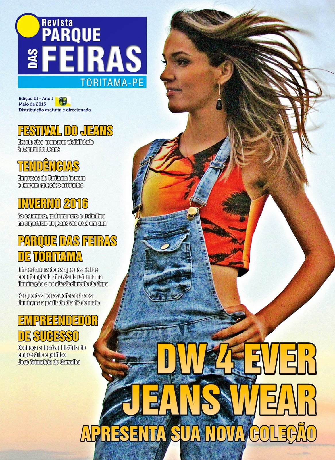 b1ca7d074f Chegou a 3ª edição da Revista Parque das Feiras de Toritama. Esta revista é  toda especial