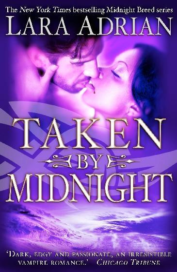 Taken by Midnight – Lara Adrian