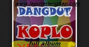 Download Kumpulan Lagu Dangdut Koplo Full Album Terpopuler
