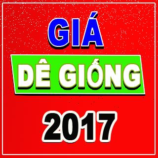 GIÁ DÊ GIỐNG 2017