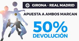 Paston Promoción: Girona vs Real Madrid 50% Devolución 29 octubre