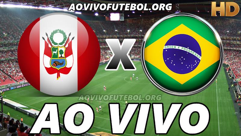 Peru x Brasil Ao Vivo Hoje em HD
