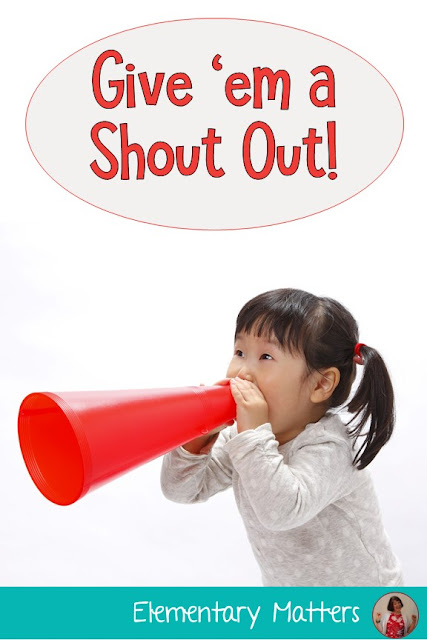 Give 'em a Shout Out! This post gives suggestions on how to draw attention to those little things that kids do right, and deserve attention for it!