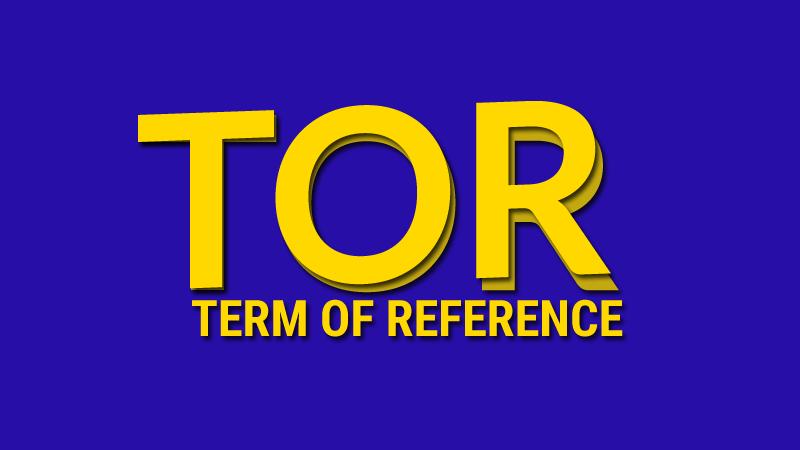 Membuat Term Of Reference (TOR) Atau Kerangka Acuan Kerja (KAK)