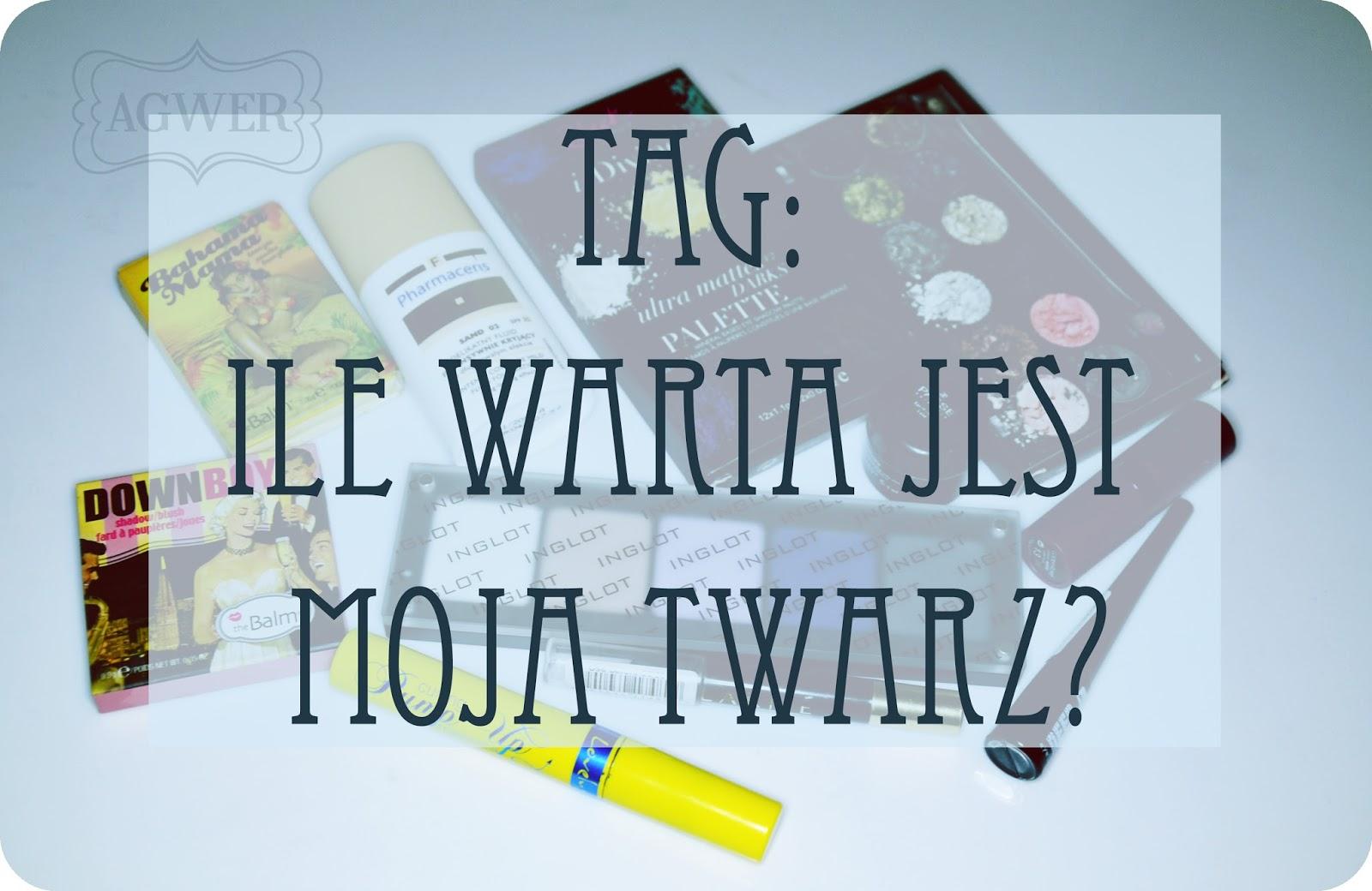 tag-ile-warta-jest-moja-twarz-blog