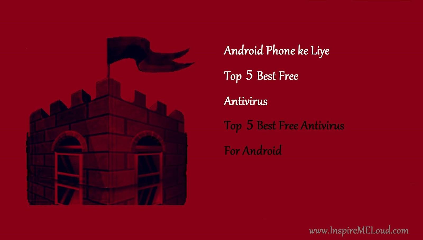 Android Phone or Tablets Ke Liye 5 Best Free Antivirus