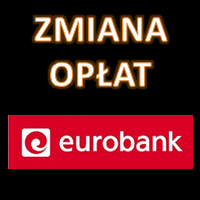 Zmiana opłat i prowizji w Eurobanku