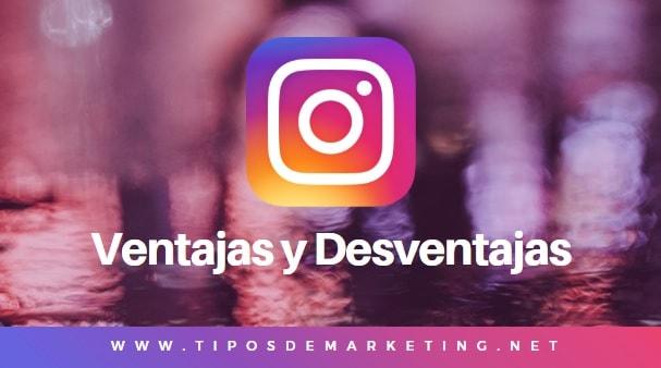 Ventajas y Desventajas de Instagram 🥇 2019